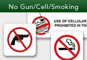 No Gun/Cell/Smoking Signs
