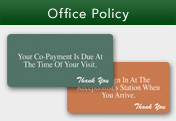 Office Policy Signs