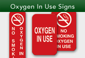 Oxygen In Use Signs